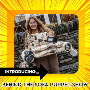 Behind the Sofa Puppet Show